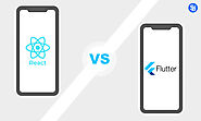 Flutter Vs React Native: Which One to Choose For Your App