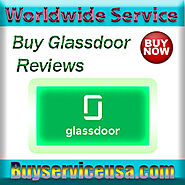 Buy Glassdoor Reviews - Best PLaces with 100% safe and looks Real