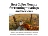 Which GoPro Mounts for Hunting? Read Ratings and Reviews
