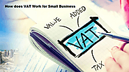 How does VAT Work for Small Business