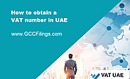 How to obtain VAT Number in UAE | GCCFilings