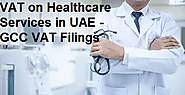 VAT on Healthcare Services in UAE - GCCFilings