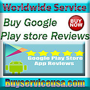 Buy Google Play Store Reviews | Cheap price with free eviews Comments