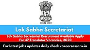 Lok Sabha Secretariat Recruitment Available Apply For 47 Translator Vacancies, 2020