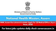 NHM National Health Mission, Assam Recruitment Available Posts, 2020