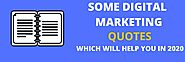 Latest Digital marketing quotes which will help you excel | webcart
