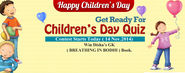 Children's Day Quiz Starts Today at DISHA PUBLICATION