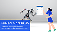Certif-ID partners with Artificial Intelligence training pioneer HUMACi