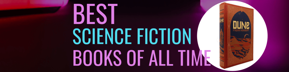 Headline for Top 15 Best Science Fiction Books of ALL Time