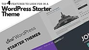 Top 4 Features To Look For In A WordPress Starter Theme | Posts by websitedesignlosangeles | Bloglovin'