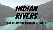 Indian Rivers The drainage system of India - Knoansw