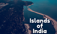 List of Islands of India | The Indian Islands - Knoansw