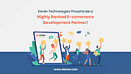 Elsner Technologies Proud to be a Highly Ranked E-commerce Development Partner!