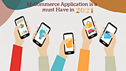 M-Commerce Application is a must Have in 2021
