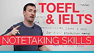 TOEFL & IELTS skills - Notetaking