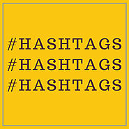 Hashtags, Hashtags, Hashtags, What, When and How? - The Marketing Barn