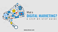Digital Marketing: A Step-by-Step Guide for Online Marketing