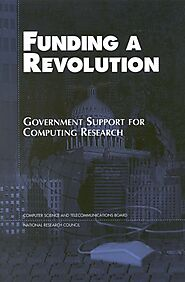 7 Development of the Internet and the World Wide Web | Funding a Revolution: Government Support for Computing Researc...
