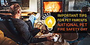 Helpful Tips for Pet Parents on National Pet Fire Safety Day