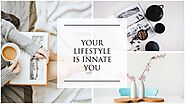 How your Lifestyle is the Innate You? | Akkaara Australia
