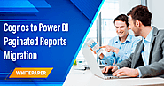 Whitepaper: Cognos to Power BI Paginated Reports Migration