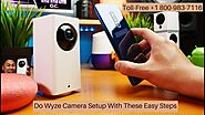 How to Connect Wyze Cam to New WiFi 1-8009837116 Wyze Cam Not Connecting