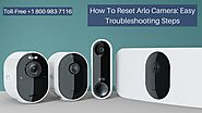 How to Reset Arlo Camera 1-8009837116 Arlo Won't Connect to WiFi Call Anytime
