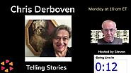 On Monday Chris Derboven and Steven Healey will be storytelling live from Belgium and England
