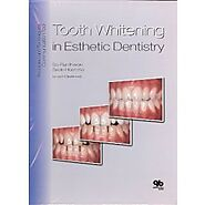 Shop Now! Tooth Whitening in Esthetic Dentistry: Principles and Techniques, 1st Edtion with Discounted Rates