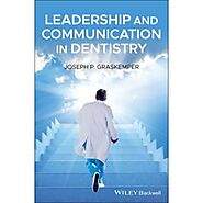 Shop Now! Leadership and Communication in Dentistry, 1st Edition with Discounted Rates