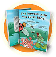 The Ladybug And The Bully Frog by Caroleann Rice | Book