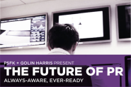 The Future Of PR: Always-Aware, Every-Ready