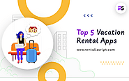 Top 5 apps dominating the vacation rental industry