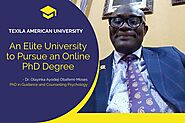 Texila American University: An Elite University to Pursue an Online PhD Degree
