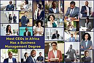 Did You Know Most CEOs in Africa Have Completed a Master of Business Administration Course?