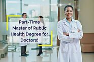 Why Should Doctors Get a Part-Time Master of Public Health Degree?
