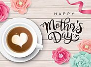 Top 5 Virtual Ideas to Celebrate Mother's Day