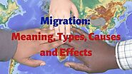 Migration: Meaning, 4 Types, Causes and Effects Explained - Geteconhelp