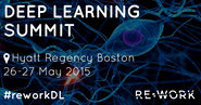 RE.WORK Deep Learning Summit, Boston 2015