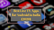 11 Best Live TV Apps For Android in India, (2020) - Peakfetchers