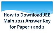 How to Download JEE Main 2021 Answer Key for Paper 1 and 2