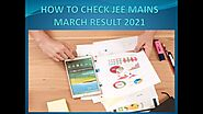 JEE Main March Result 2021 | JEE Mains Result 2021 March Session | JEE Main Cutoff | JEE Mains 2021