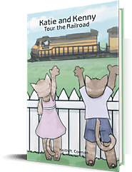 Katie and Kenny Tour the Railroad - KEITH NILES CORMAN | Book
