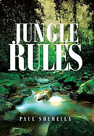 The Jungle Rules Trilogy - Paul Shemella | Book