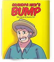 Grandpa Nick's Bump by Lynda M. Daniele | Book