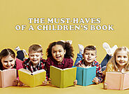 The Must-Haves of a Children's Book - Janet Councilman