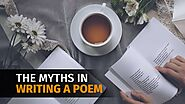 The Myths in Writing a Poem - Raymond Quattlebaum