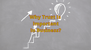 Reasons Why Trust Is Important In Business | TBG