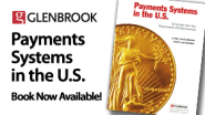 Payments Views from Glenbrook Partners — Views and Opinions about the World of Payments