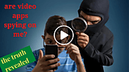 Are video apps spying on me?|THE TRUTH|HOW CAN WE PROTECT OURSELVES?